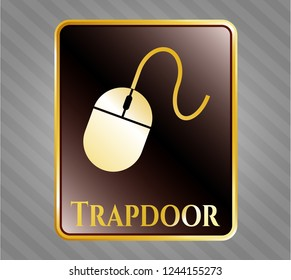 Gold shiny badge with mouse icon and Trapdoor text inside
