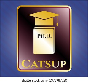 Gold shiny badge with Phd thesis icon and Catsup text inside