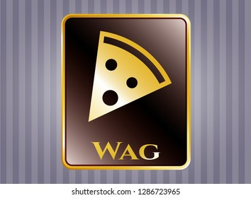 Gold shiny badge with pizza slice icon and Wag text inside