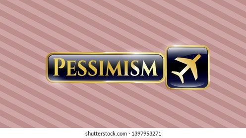 Gold shiny badge with plane icon and Pessimism text inside