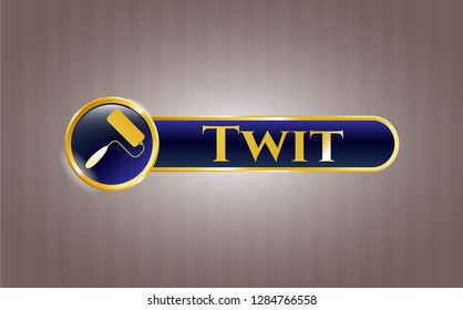 Gold shiny badge with roller brush icon and Twit text inside