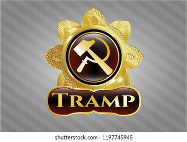 Gold shiny badge with sickle and hammer icon and Tramp text inside