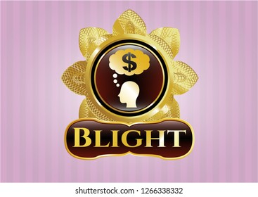 Gold shiny badge with thinking in money icon and Blight text inside