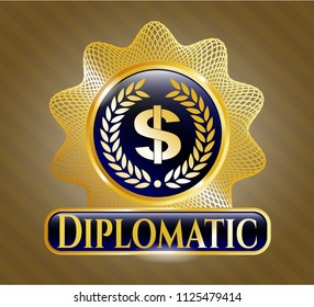Gold shiny emblem with laurel wreath with money symbol inside icon and Diplomatic text inside