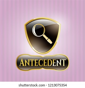 Gold shiny emblem with magnifying glass icon and Antecedent text inside