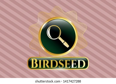 Gold shiny emblem with magnifying glass icon and Birdseed text inside