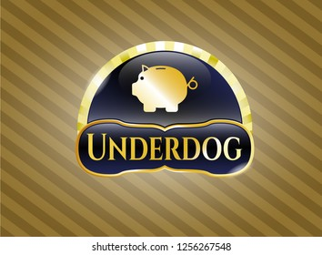 Gold shiny emblem with piggy bank icon and Underdog text inside