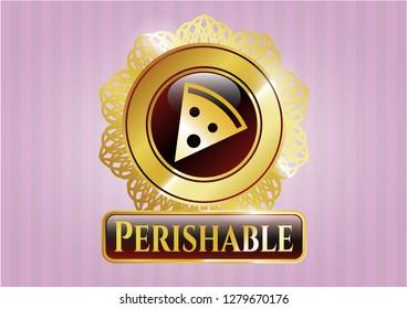 Gold shiny emblem with pizza slice icon and Perishable text inside