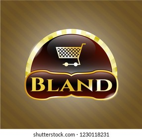 Gold shiny emblem with shopping cart icon and Bland text inside