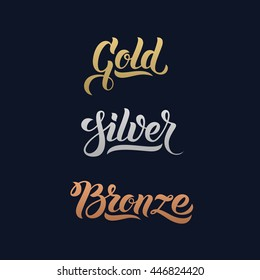 Gold Silver Bronze word hand lettering. Handmade vector calligraphy collection. First second and third place rewards