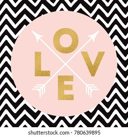 Gold sparkle letters Love with arrow on zig zag background. Modern romantic typography print in golden, pink black colors. Design calligraphy inscription for wedding or Saint Valentines Day Cute label