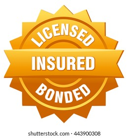 Gold sticker and text - Licensed, insured, bonded. Insurance (vector Illustration).