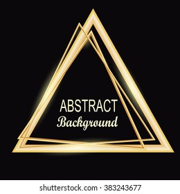 Gold triangle glowing frame. Abstract background. Jewelry triangle. Can use design element for your ad, sign, banner or poster. Element for your design. Vector illustration