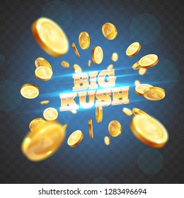 The gold word Big Kush, surrounded by attributes of gambling, on a explosion background. The new, best design of the luck banner, for gambling, casino, poker, slot, roulette or bone.