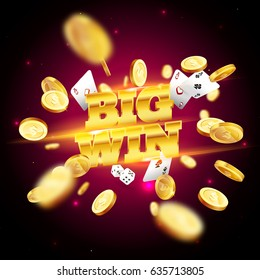 The gold word Big Win, surrounded by attributes of gambling, on a explosion background. The new, best design of the luck banner, for gambling, casino, poker, slot, roulette or bone.