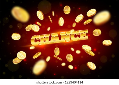 The gold word Chance, surrounded by attributes of gambling, on a explosion background. The new, best design of the luck banner, for gambling, casino, poker, slot, roulette or bone.
