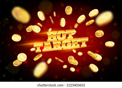 The gold word Hot Target, surrounded by attributes of gambling, on a coins explosion background. The new, best design of the luck banner, for gambling, casino, poker, slot, roulette or bone.