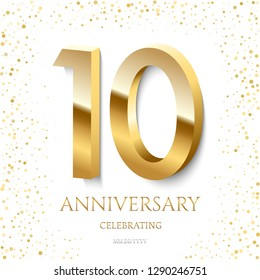 Golden 10th Anniversary Celebrating text and confetti on white background. Vector celebration 10 anniversary event template