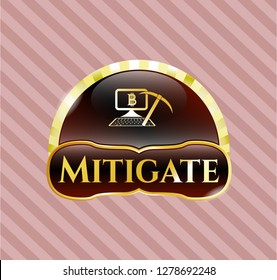 Golden b Golden emblem or badge with bitcoin mining icon and Mitigate text insideadge with bitcoin mining icon and Mitigate text inside