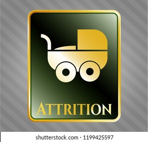 Golden badge with baby cart icon and Attrition text inside