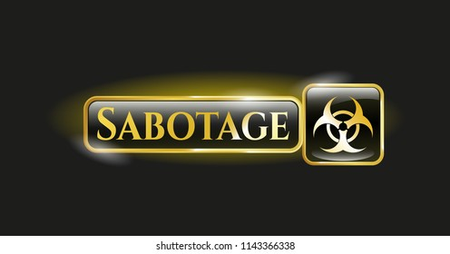 Golden badge with biohazard icon and Sabotage text inside