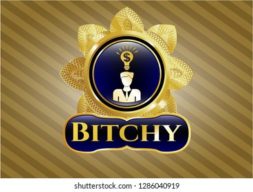 Golden badge with business idea icon and Bitchy text inside