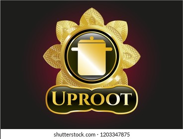 Golden badge with cooking pot icon and Uproot text inside