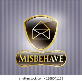 Golden badge with envelope icon and Misbehave text inside
