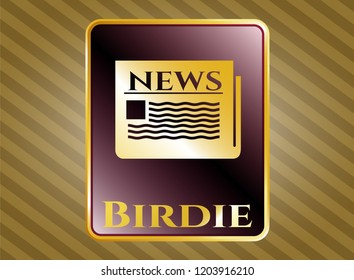 Golden badge with newspaper icon and Birdie text inside
