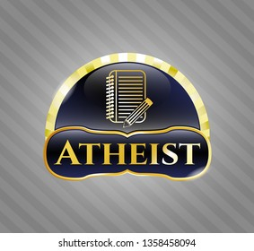 Golden badge with notebook with pencil icon and Atheist text inside