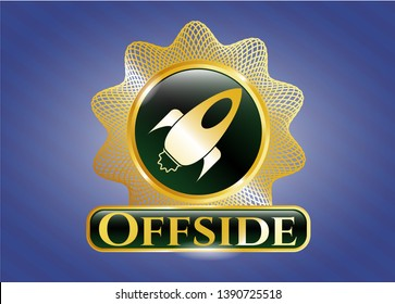 Golden badge with rocket icon and Offside text inside