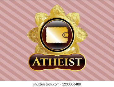 Golden badge with wallet icon and Atheist text inside