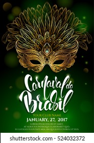 Golden carnival mask with feathers.Rio Carnival. Beautiful concept design with hand drawn lettering for poster, greeting card, party invitation, banner or flyer. Vector Illustration.