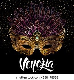 Golden carnival mask with feathers on black background. Venetian carnival. Concept design with hand drawn lettering for t-shirt print, poster, greeting card, party invitation, banner or flyer.
