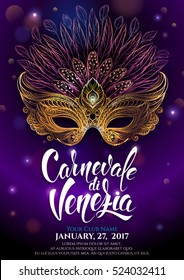 Golden carnival mask with feathers. Venetian carnival. Beautiful concept design with hand drawn lettering for poster, greeting card, party invitation, banner or flyer. Vector Illustration.