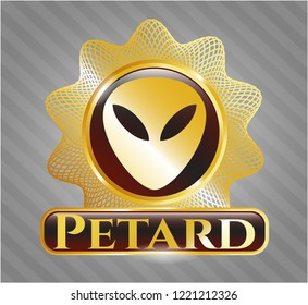 Golden emblem or badge with alien icon and Petard text inside