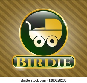 Golden emblem or badge with baby cart icon and Birdie text inside