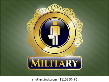 Golden emblem or badge with businessman holding briefcase icon and Military text inside