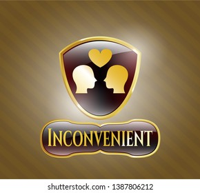 Golden emblem or badge with couple in love icon and Inconvenient text inside