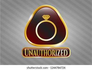 Golden emblem or badge with diamond ring icon and Unauthorized text inside