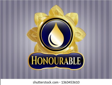 Golden emblem or badge with drop icon and Honourable text inside