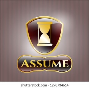 Golden emblem or badge with hourglass icon and Assume text inside