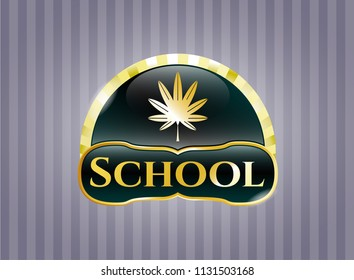 Golden emblem or badge with marijuana leaf, weed icon and School text inside