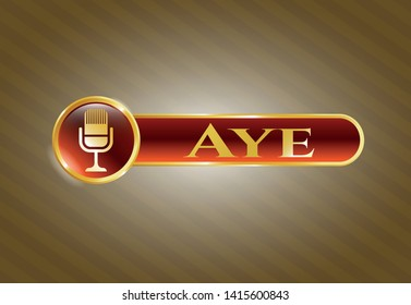 Golden emblem or badge with microphone icon and Aye text inside