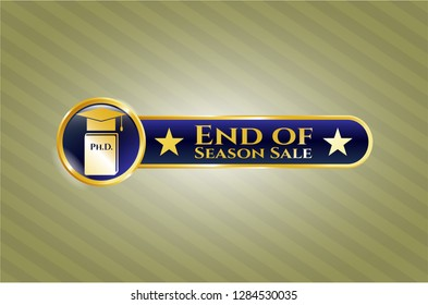 Golden emblem or badge with Phd thesis icon and End of Season Sale text inside