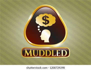 Golden emblem or badge with thinking in money icon and Muddled text inside
