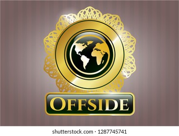 Golden emblem with earth icon and Offside text inside
