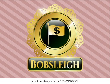 Golden emblem with flag with money symbol inside icon and Bobsleigh text inside