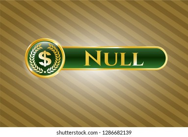 Golden emblem with laurel wreath with money symbol inside icon and Null text inside