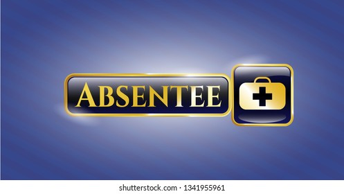 Golden emblem with medical briefcase icon and Absentee text inside